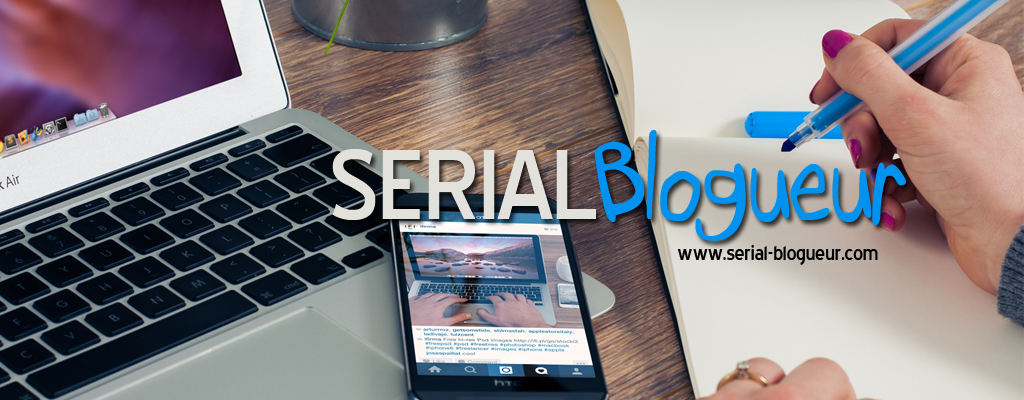 Serial Blogueur